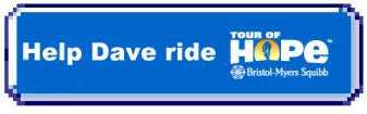 Help Dave Ride the Tour of Hope